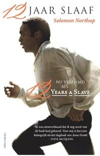 12 Jaar slaaf | Solomon Northup |