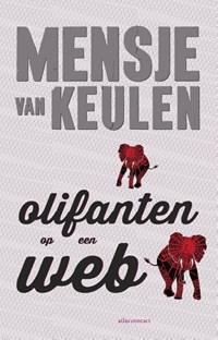 Olifanten op een web | Mensje van Keulen |