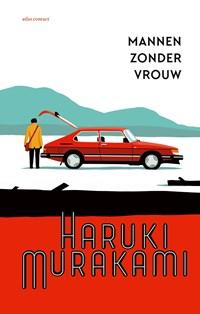 Mannen zonder vrouw   Haruki Murakami  