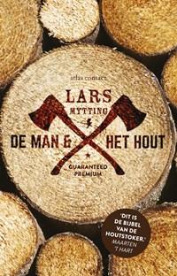 De man en het hout   Lars Mytting  