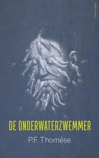 De onderwaterzwemmer | P.F. Thomése |