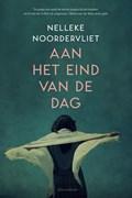 Aan het eind van de dag   Nelleke Noordervliet  
