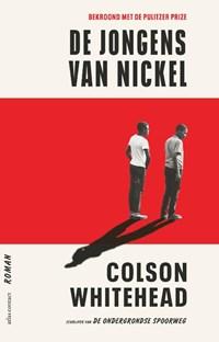 De jongens van Nickel   Colson Whitehead  