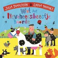 Wat het lieveheersbeestje hoorde | Julia Donaldson |