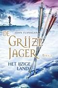 Het ijzige land | John Flanagan |
