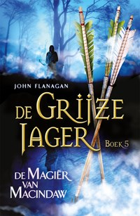 De magiër van Macindaw   John Flanagan  