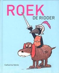 Roek de ridder | Catharina Valckx |