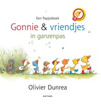 Gonnie en vriendjes in ganzenpas | Olivier Dunrea |