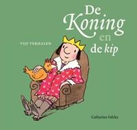De koning en de kip | Catharina Valckx |