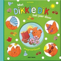 Met Dikkie Dik het jaar door | Jet Boeke |