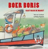 Boer Boris gaat naar de markt | Ted van Lieshout |