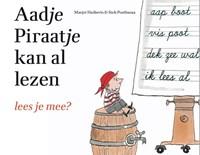 Aadje Piraatje kan al lezen | Marjet Huiberts |