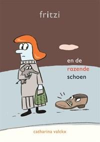Fritzi en de razende schoenen | Catharina Valckx |