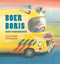 Boer Boris en het gebroken been | Ted van Lieshout |