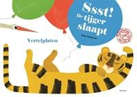 Ssst! De tijger slaapt! | Britta Teckentrup |