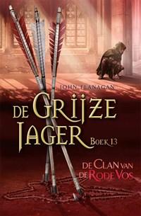 De Clan van de Rode Vos   John Flanagan  