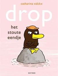 Drop, het stoute eendje | Catharina Valckx |
