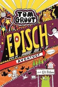 Episch avontuur (echt wel!) | Liz Pichon |