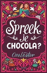 Spreek je chocola   Cas Lester  