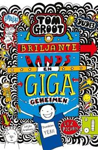 Briljante bands en GIGA geheimen | Liz Pichon |