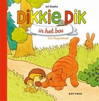 Dikkie Dik in het bos | Jet Boeke |