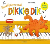 Speel piano met Dikkie Dik | Jet Boeke |