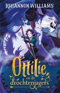 Ottilie en de drochtenjagers | Rhiannon Williams |