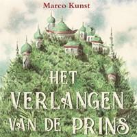 Het verlangen van de prins   Marco Kunst  