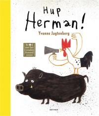 Hup Herman! | Yvonne Jagtenberg |
