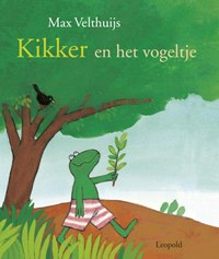 Kikker en het vogeltje | Max Velthuijs |