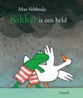 Kikker is een held | Max Velthuijs |
