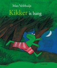 Kikker is bang | Max Velthuijs |