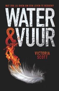 Water en vuur | Victoria Scott |