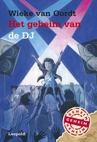 Het geheim van de DJ | Wieke van Oordt |