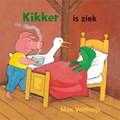 Kikker is ziek   Max Velthuijs  