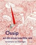 Ossip en de onverwachte reis | Annemarie van Haeringen |