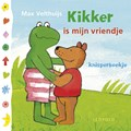 Kikker is mijn vriendje   Max Velthuijs  