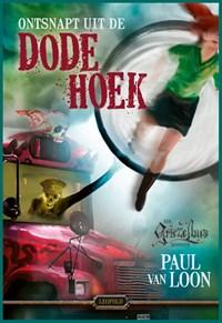 Ontsnapt uit de Dode Hoek   Paul van Loon  