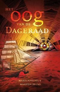 Het Oog van de Dageraad | Maria Postema ; Maarten Bruns |
