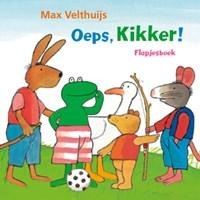 Oeps, Kikker! | Max Velthuijs |