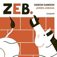 Zeb.   Gideon Samson ; Joren Joshua  