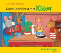 Driedubbel feest met Kikker | Max Velthuijs |