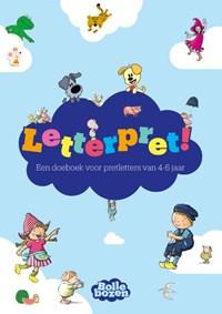 Letterpret! – Een doeboek voor pretletters van 4-6 jaar | Diverse auteurs |