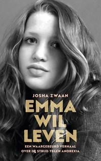 Emma wil leven | Josha Zwaan |