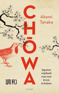Chowa | Akemi Tanaka |