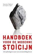 Handboek voor de moderne stoïcijn   Gregory Lopez ; Massimo Pigliucci  