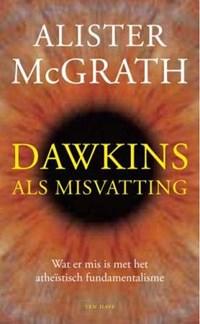 Dawkins als misvatting | A. MacGrath ; C. MacGrath |