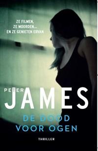 De dood voor ogen   Peter James  