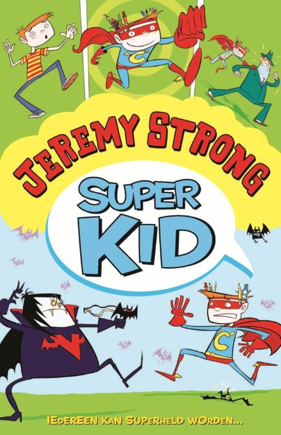 Super Kid 1 - Iedereen kan superheld worden