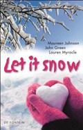 Let it snow | Johnson, Maureen / Green, John / Myracle, Lauren |